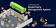 Top Features Of Inventory Management System