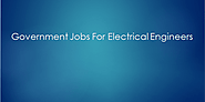 List Of Government Jobs For Electrical Engineers For Fresher- EEE Govt Jobs |