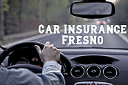 Choose Right Car Insurance Fresno For Coverage You Need