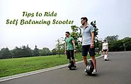 4 Tips You Should Know Before Riding The Self Balancing Scooter