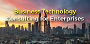 Technology Consulting: Optimize Operations and Efficiency of Enterprises