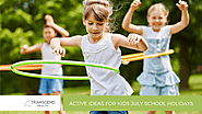 Active Ideas for Kids July School Holidays - Transcend Health: Physiotherapist : Exercise Physiology : Newcastle