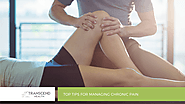 Top Tips for Managing Chronic Pain - Transcend Health