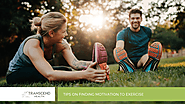 Tips on Finding Motivation to Exercise - Transcend Health