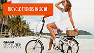 Bicycle Trends in 2018 - Stead Cycles
