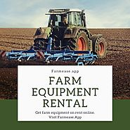 Farm Equipment Rental and Sale - Farmease
