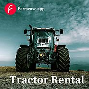 Farm Equipment Rental | Agriculture Equipment Rentals & Sale | Farmease