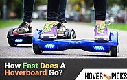 How Fast Does A Hoverboard Go? - Hover Picks
