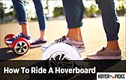 How To Ride A Hoverboard (Beginner Guide) - Hover Picks