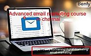 Advanced email marketing course in chennai