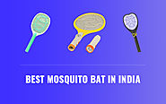Best Mosquito Bat in India - Best Brands & Reviews (2020)