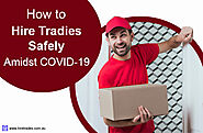 Hiring Tradies Safely Amidst COVID-19 | HIREtrades