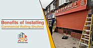 Benefits of installing Commercial Rolling Shutters in South London