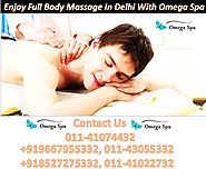 Best Full Body Massage Services In Delhi By Omega Spa