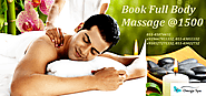 Get Full Body Massage For Relax Joint Pains