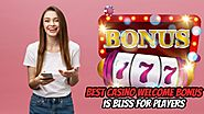 Best Casino Welcome Bonus Is Bliss for Players