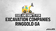 Does and Don'ts For Excavation Companies Ringgold GA