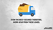 • Even the best-secured therefore, work afar from these loads