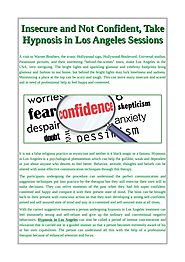 Insecure and Not Confident, Take Hypnosis in Los Angeles Sessions