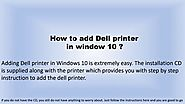 How to add Dell Printer in window 10