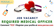 Medical Officer Jobs, 25 Latest Medical Officer Job Openings | Perzue.com
