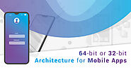 The buzz around 64-bit Architecture for Mobile Applications: Everything you need to know - TopDevelopers.co