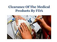 Clearance of the medical products by fda