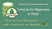 Mongodb tutorials for beginners in hindi | mongoose Introduction | How to use mongoose with node.js