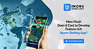 How much does it cost to develop a feature-rich sports betting app? - Blog