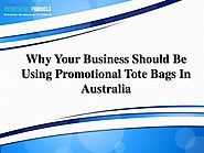 Why Your Business Should Be Using Promotional Tote Bags in Australia