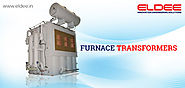 Furnace Transformers Manufacturers and Suppliers in Noida, Delhi, India