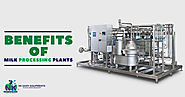 Benefits of Milk Processing Plants