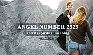 Angel Number 2323 and Its Spiritual Meaning - What does 2323 Mean?