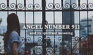 Angel Number 911 and Its Spiritual Meaning - What does 911 Mean?
