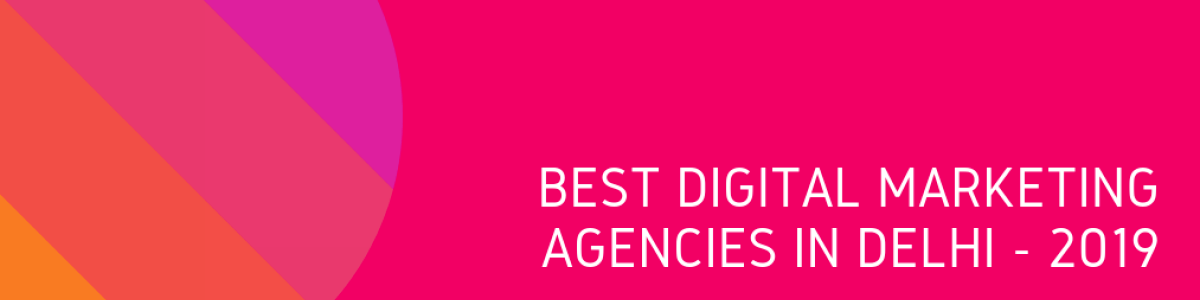 Headline for Best Digital Marketing Agencies in Delhi - 2019