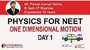 NEET Physics - Video Lectures By Pawan Verma Sir | One Dimensional Motion | Kaysons Education