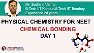 [Day 1] NEET Chemistry - Video Lectures on Chemical Bonding | Physical Chemistry | Kaysons Education