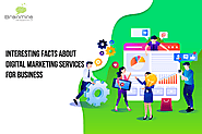 Interesting Facts about Digital Marketing Services for Business