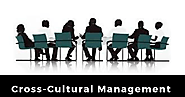 Cross-cultural Management – Explained - Thrive Global
