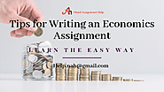 11 Useful Tips for Writing an Economics Assignment – Learn the Easy Way