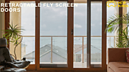 Grab The Extraordinary Advantages Of Retractable Fly Screen Doors – Meta Blinds