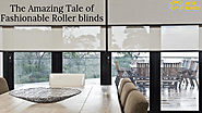The Amazing Tale of Fashionable Roller blinds