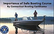 Importance of Safety Boating Certificates CT | Public Boating Course Schedule 2019