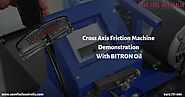 Cross Axis Friction Machine Demonstration with BITRON