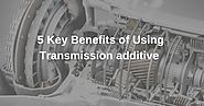 Top 5 Key benefits of Using Transmission Treatment