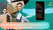 Why integrating app into moving business is an ultimate idea?