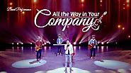 "2019 Christian Worship Song ""All the Way in Your Company"" 