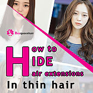 How to hide hair extensions in thin hair in the most effective way • Beequeenhair Blog