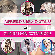 How to have impressive braid styles with clip-in hair extensions