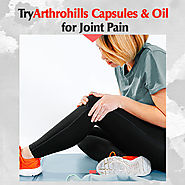 Why Arthrohills Capsules & Oil are one of the Best Joint Care Supplements?